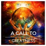 A Call to Greatness