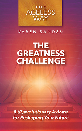 The Ageless Way Greatness Challenge