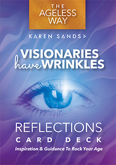 Visionairies have Wrinkles Reflections Card Deck