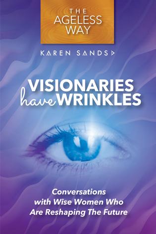Visionairies Have Wrinkles Book Cover